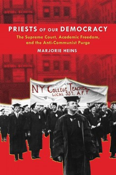 Priests of Our Democracy by Marjorie Heins