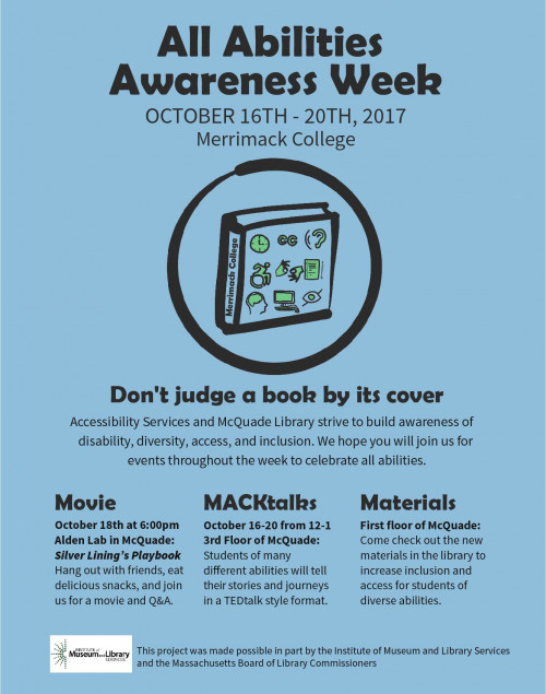 All Abilities Awareness Week Oct 16-20 2017. MACKtalks every day at 12 in the Promise Suite, 3rd ...