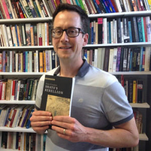 History Department associate professor Sean Condon's first book Shays's Rebellion: Authority and Distress in Post-Revoluti...