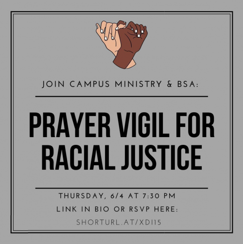 Register now and join Campus Ministry and the Black Student Association in a prayer vigil on Zoom...