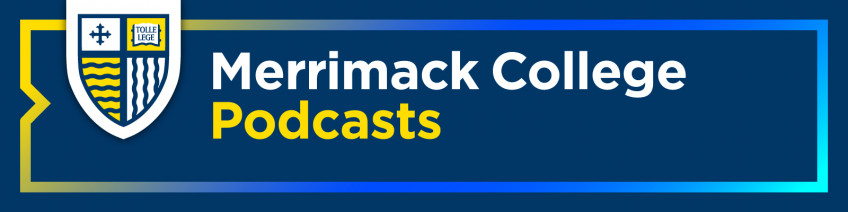 Merrimack College podcasts blue header image